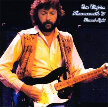 Eric Clapton - Hammersmith '77 Second Night
