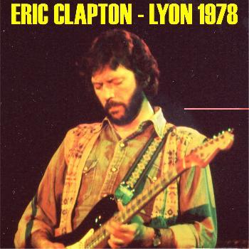 Eric Clapton - Lyon 1978