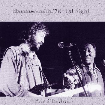 Eric Clapton - Hammersmith 1978