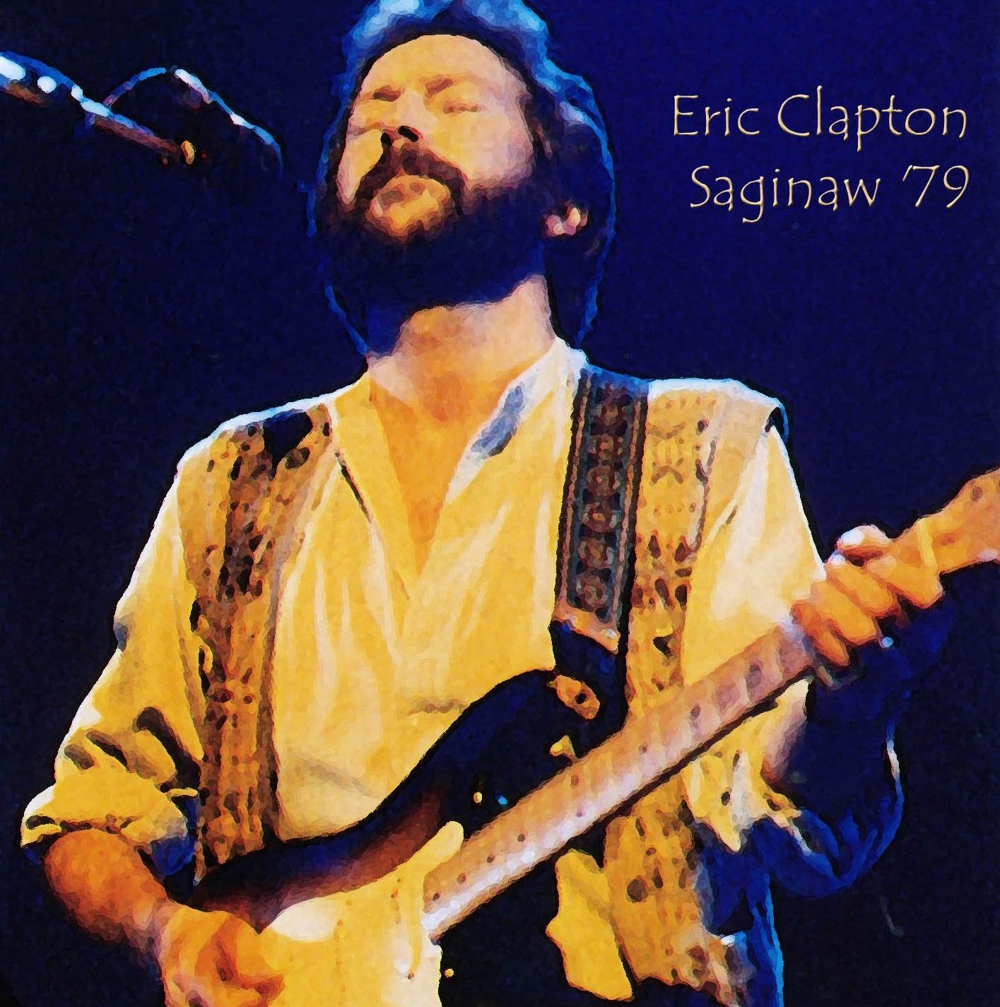 Cocaine Live Eric Clapton: Saginaw 1979