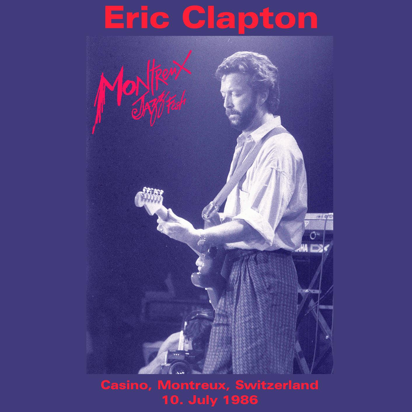 Montreux Jazz Festival >> Eric Clapton - Montreux 1986 - DVD