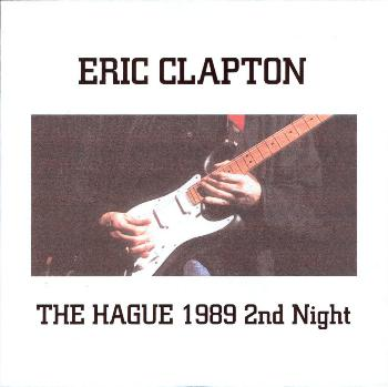 clapton the hague 2nd night den haag holland july 7 1989 cd r2 aud 4