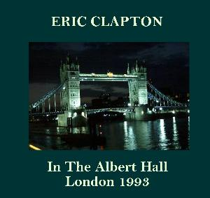 eric clapton royal albert hall in the albert hall february 26 1993. Black Bedroom Furniture Sets. Home Design Ideas