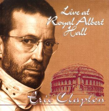 eric clapton live at royal albert hall banzai bzcd