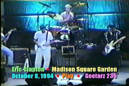 Eric Clapton Madison Square Garden New York New York October 8 1994 Geetarz Dvd