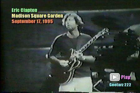 Eric Clapton Madison Square Garden September 17 1995 Dvd
