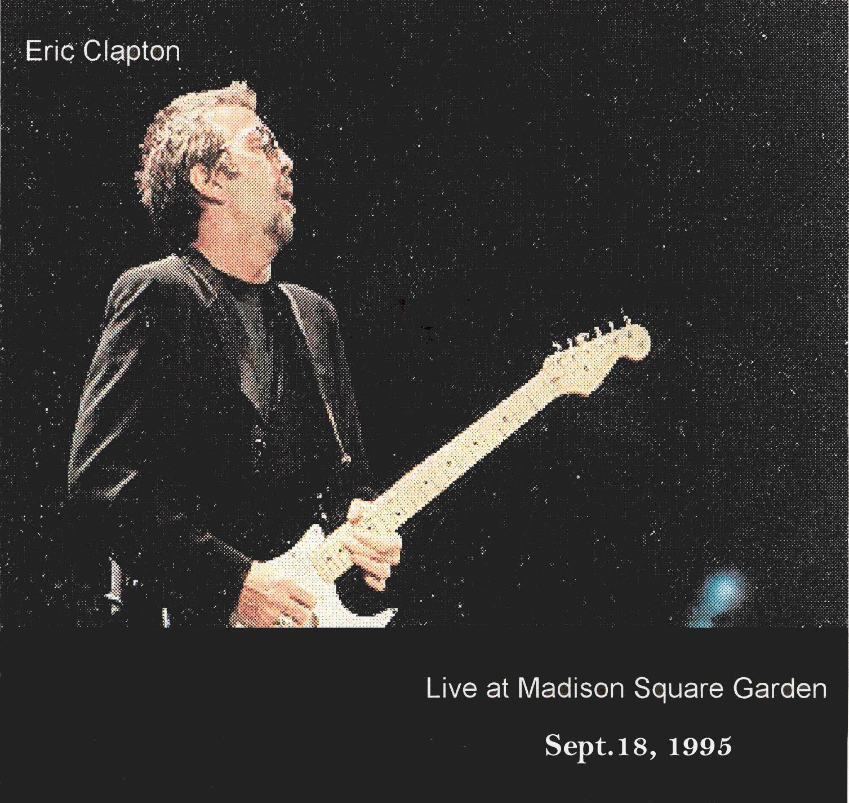 Eric Clapton Madison Square Garden New York New York Septemeber 18 1995