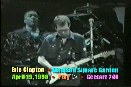 Eric Clapton Madison Square Garden New York New York April 19 1998 Geetarz Dvd