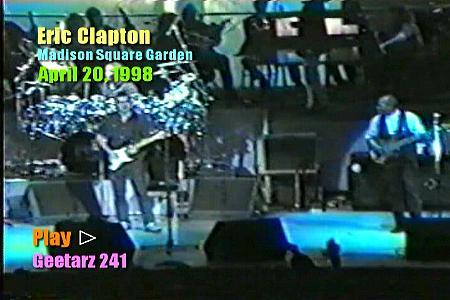Eric Clapton Madison Square Garden April 20 1998 Geetarz Dvd