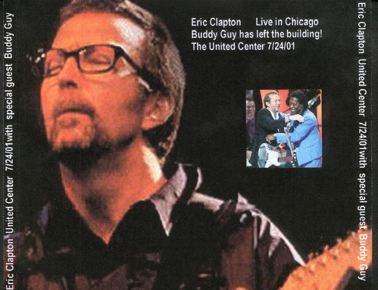 Eric Clapton - Chicago 2001