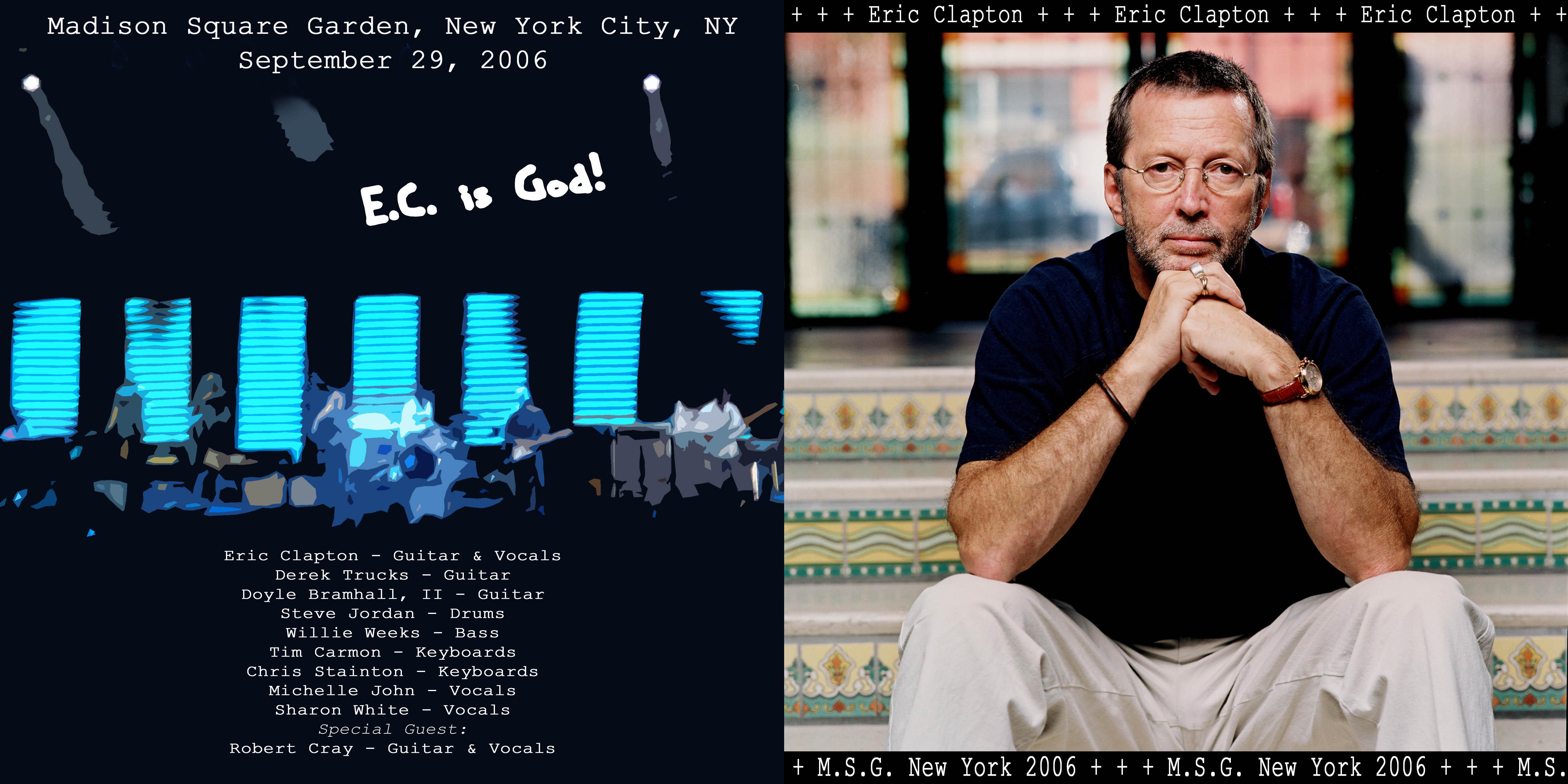 Eric Clapton Madison Square Garden New York New York September 29 2006