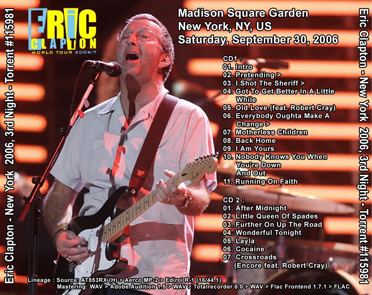 Eric Clapton Madison Square Garden New York New York September 30 2006