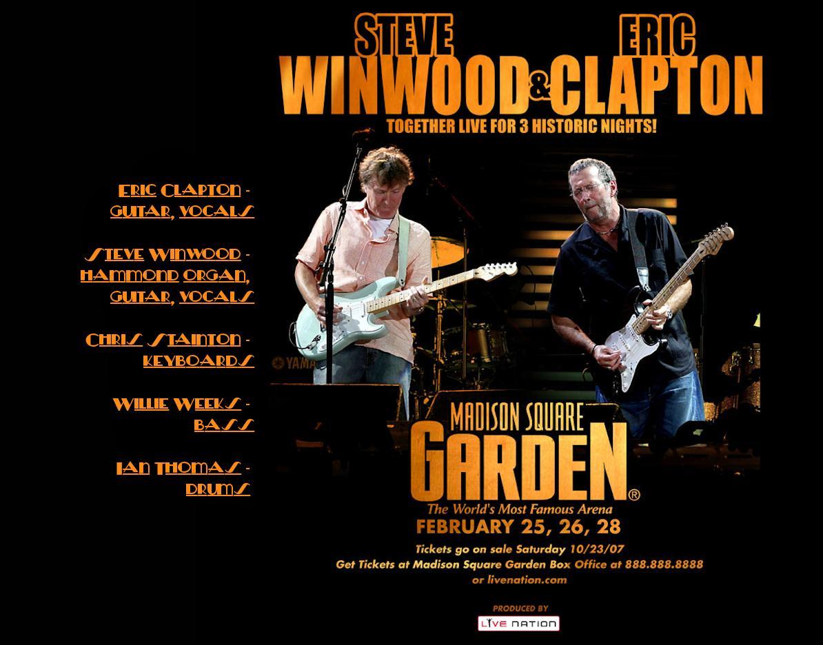 Eric Clapton And Steve Winwood Madison Square Garden New York New York February 26 2008