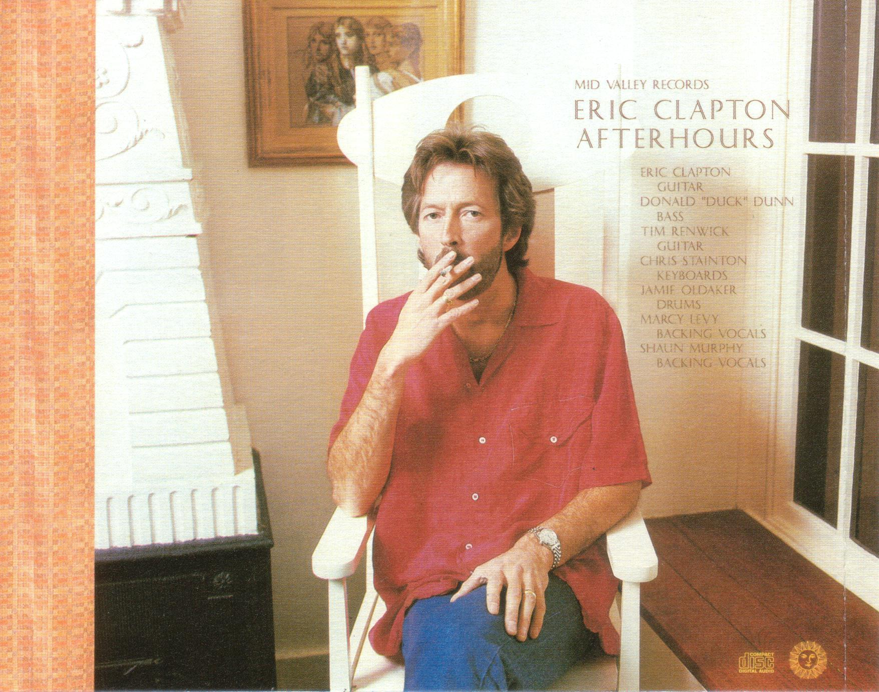 Eric Clapton - After Hours - Mid Valley Steppin Out