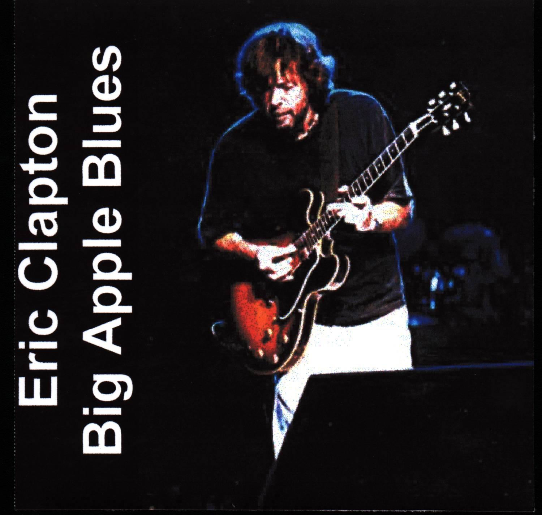 Eric Clapton Big Apple Blues 2