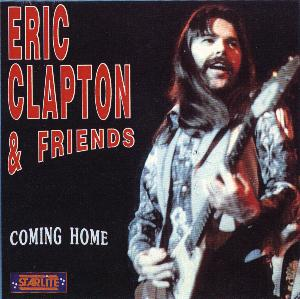 eric clapton and friends coming home. Black Bedroom Furniture Sets. Home Design Ideas