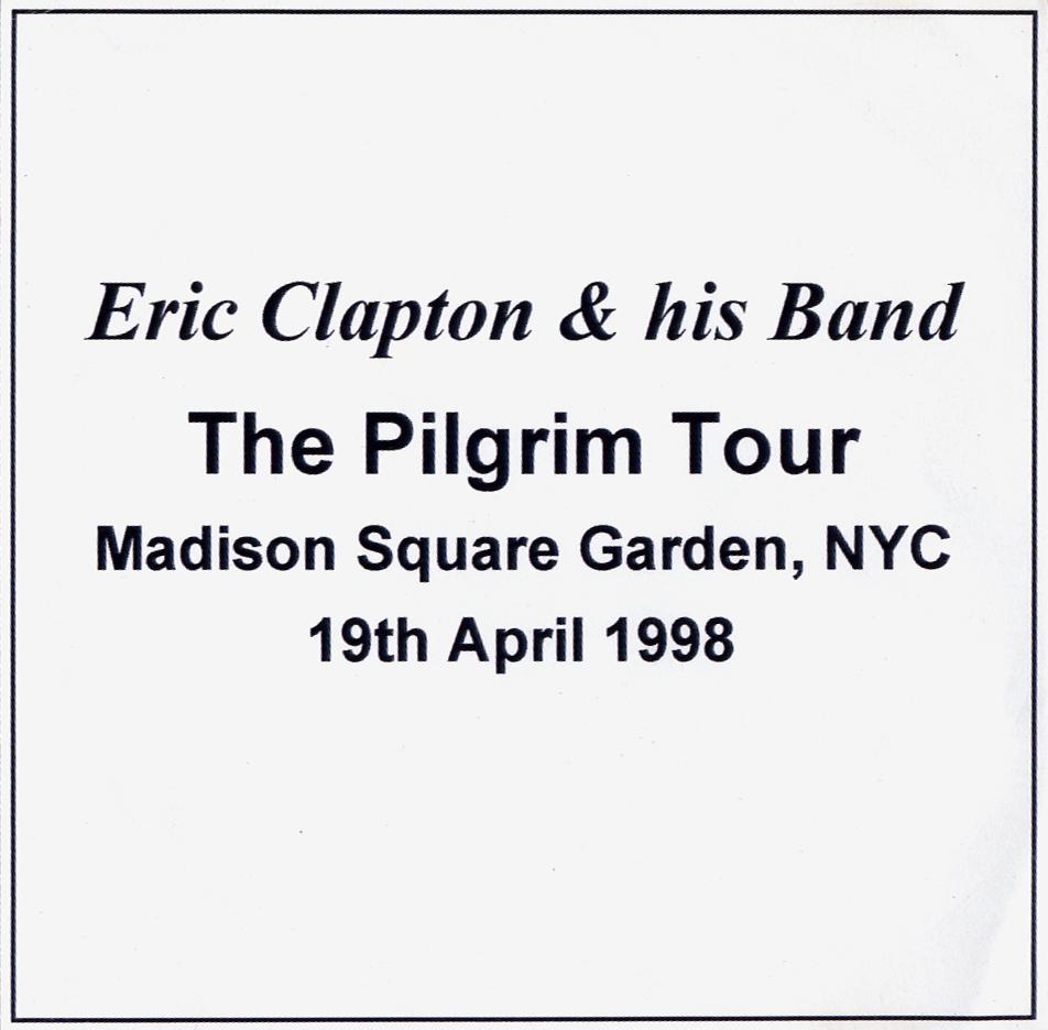 Eric Clapton Dr Blues Madison Square Garden New York New York April 19 1998