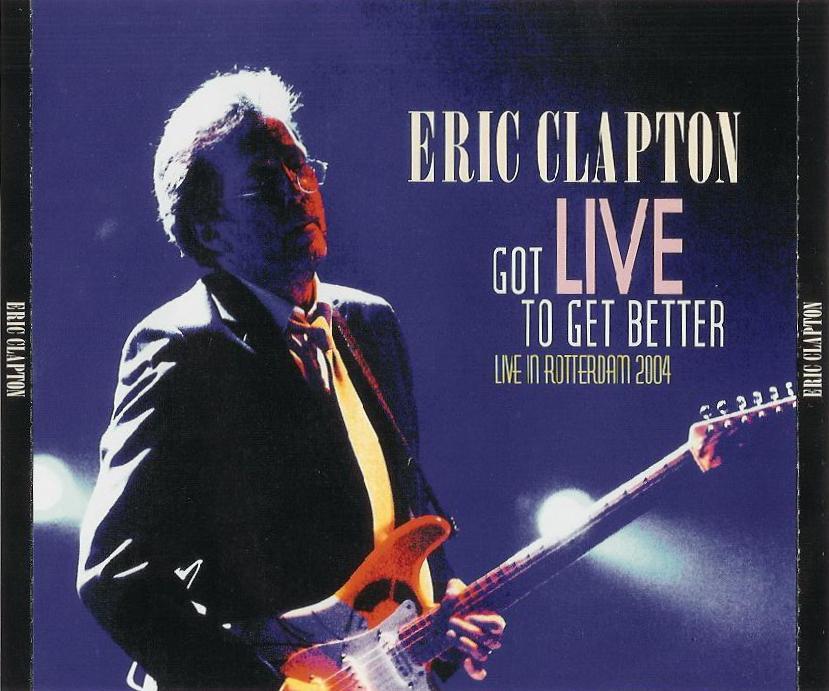 Cocaine Live Eric Clapton: Got Live To Get Better