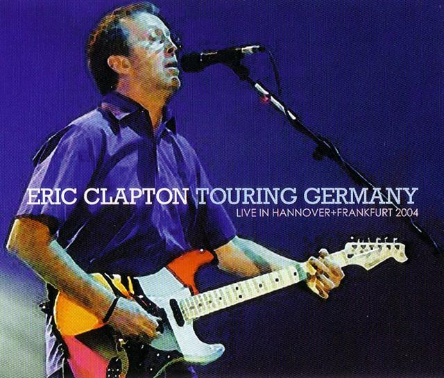 Cocaine Live Eric Clapton: Touring Germany