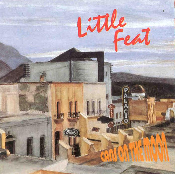 Little Feat Cans On The Moon