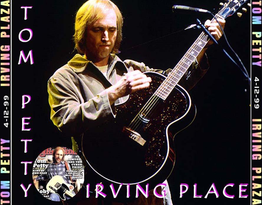 Tom Petty. Tom Petty - Irving Place